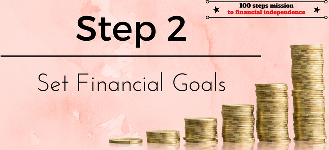 Step 2 of the 100 steps mission to Financial Independence
