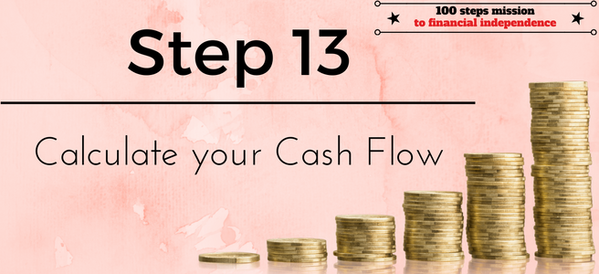 Step 13 of the 100 steps mission to financial independence