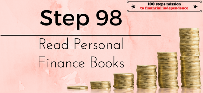 Step 98 of the 100 steps mission to financial independence: Read Personal Finance Books