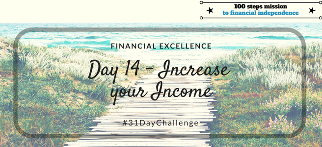 Day 14: Increase your Income