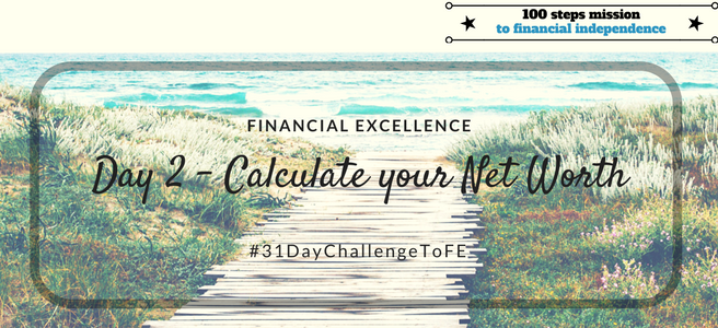 Day 2 of the 31 Day Challenge to Financial Excellence
