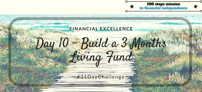 Day 10: Build a 3 Months Living Fund
