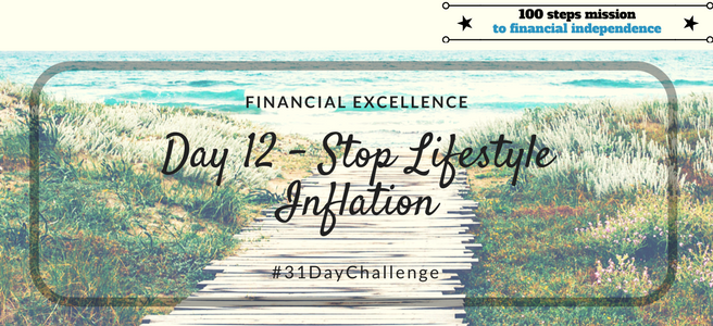 Day 12: Stop Lifestyle Inflation