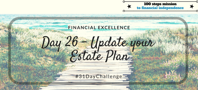 Day 26: Update your Estate Plan