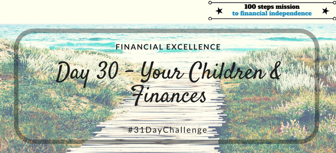 Day 30: Your Children and Finances