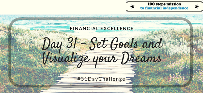 Day 31: Set Goals and Visualize your Dreams